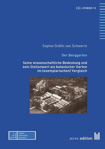 Der Berggarten: Sophie von Schwerin