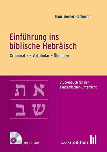 9783954770182: Einführung ins biblische Hebräisch, m. CD-ROM
