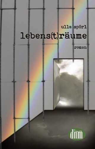 lebens(t)träume - Ulla Spörl