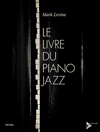 9783954810222: Livre du Piano Jazz Levine
