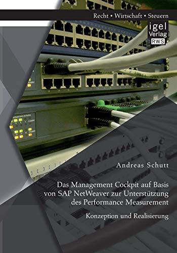 9783954852215: Das Management Cockpit auf Basis von SAP NetWeaver zur Unterstützung des Performance Measurement: Konzeption und Realisierung