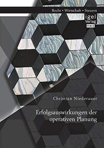 Erfolgsauswirkungen der operativen Planung: Christian Niederauer