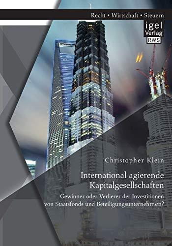 International agierende Kapitalgesellschaften: Gewinner oder Verlierer der Investitionen von ...