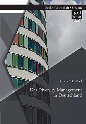 Das Diversity Management in Deutschland: Ulrike Ditzel