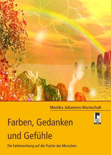 9783954862962: Farben, Gedanken und Gefühle