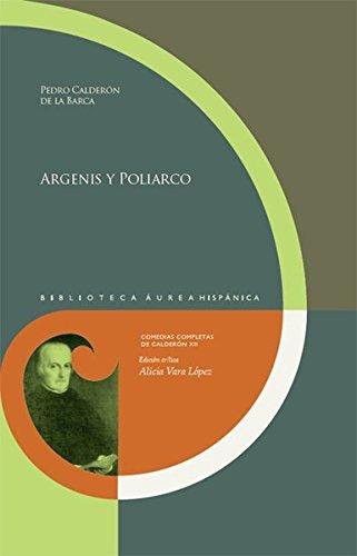 Argenis y Poliarco. : Ed. crítica de: Pedro Calderon De