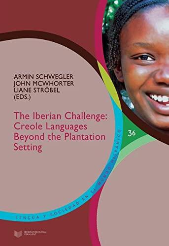 The Iberian Challenge: Creole Languages Beyond the: Armin Schwegler