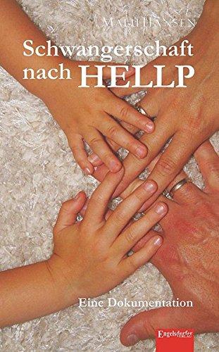 9783954884834: Schwangerschaft nach HELLP: Eine Dokumentation