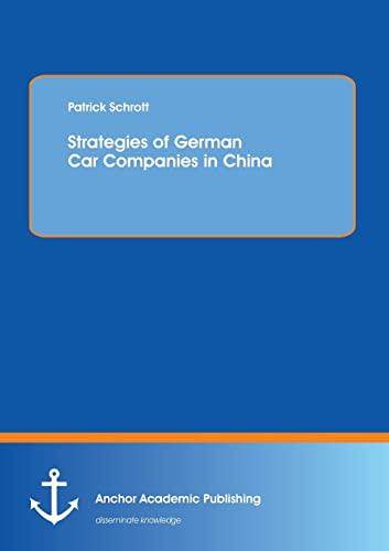 9783954890866: Strategies of German Car Companies in China
