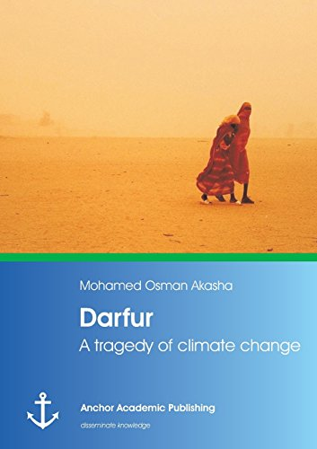 9783954890958: Darfur: A Tragedy of Climate Change