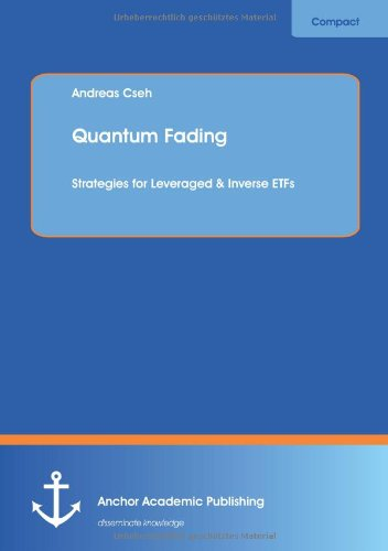 9783954891023: Quantum Fading : Strategies for Leveraged & Inverse Etfs