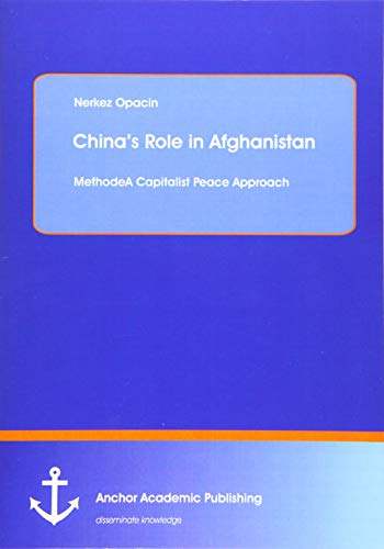China's Role in Afghanistan: Nerkez Opacin