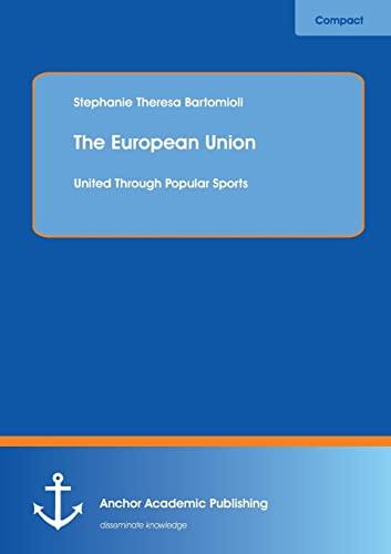 9783954893560: The European Union: United Through Popular Sports