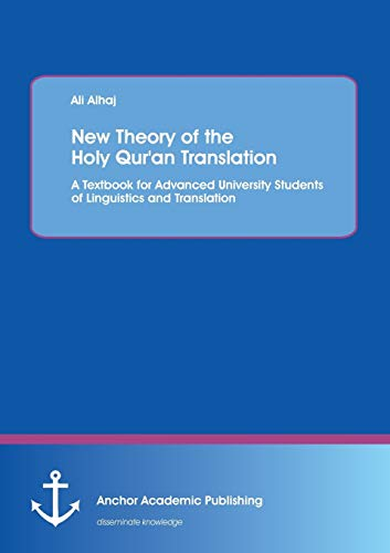 New Theory of the Holy Qur'an Translation: Ali Alhaj