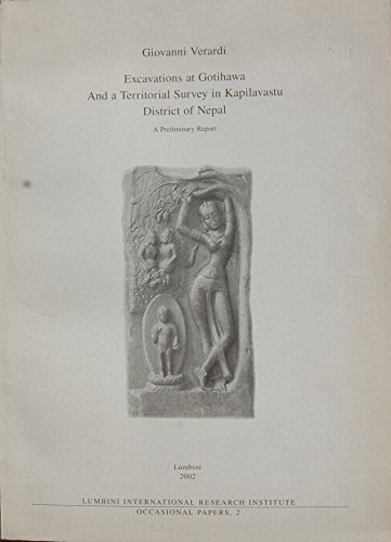 Excavations at Gotihawa and a Territorial Survey: Verardi, Giovanni