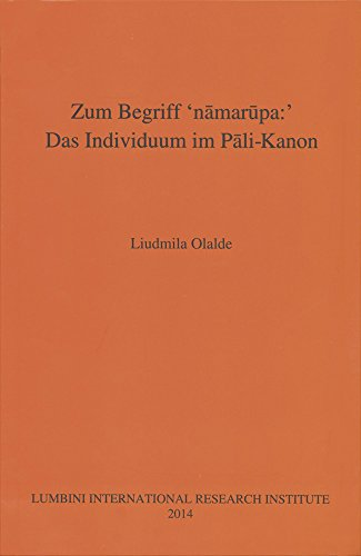 Zum Begriff 'namarupa': Das Individuum Im Pali-kanon: Liudmila Olalde
