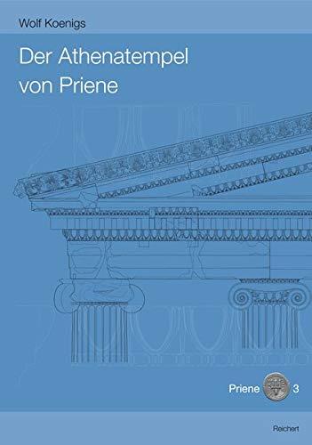 9783954900640: Der Athenatempel Von Priene (Archaologische Forschungen, Band 33 / Priene, Band 3)