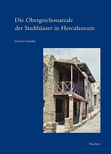 Die Obergeschossareale der Stadthäuser in Herculaneum: Architektonische Anlage, ...