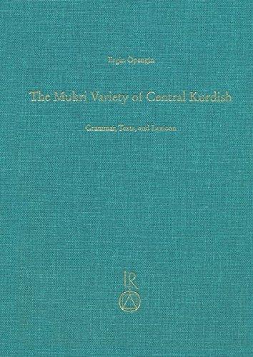 The Mukri Variety of Central Kurdish, w.: Ergin Öpengin