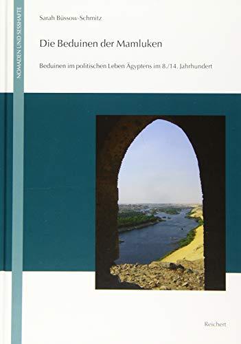 Die Beduinen der Mamluken: Sarah Büssow-Schmitz