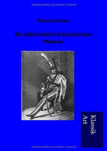 9783954910359: Ein Jahrhundert franz�sischer Malerei