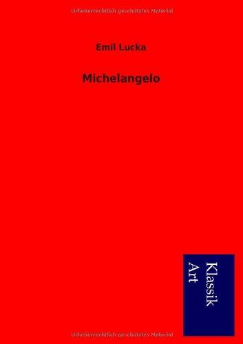 Michelangelo: Emil Lucka
