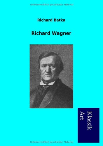 9783954911011: Richard Wagner (German Edition)