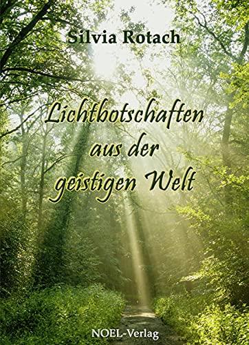 9783954930630: Lichtbotschaften aus der geistigen Welt