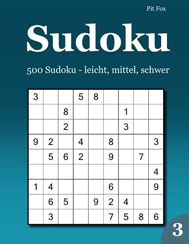 9783954972449: Sudoku: 500 Sudoku - leicht, mittel, schwer 3