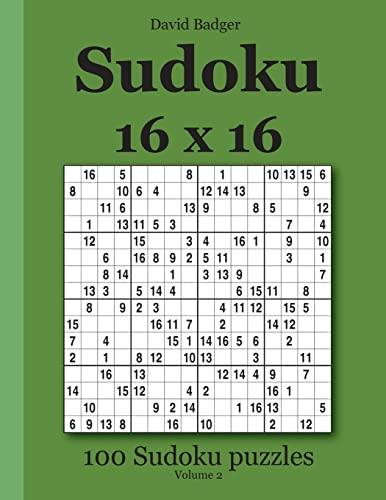 9783954972463: Sudoku 16 x 16: 100 Sudoku puzzles Volume 2