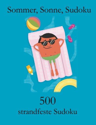 9783954973514: Sommer, Sonne, Sudoku: 500 strandfeste Sudoku