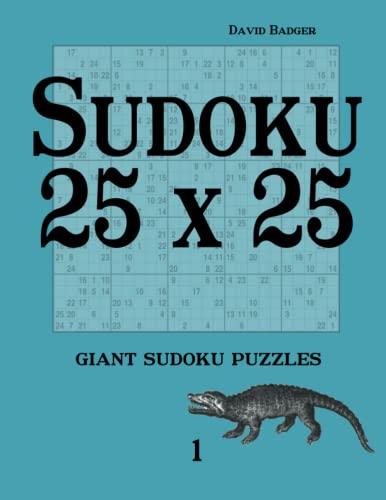 Sudoku 25 x 25 giant sudoku puzzles 1: David Badger