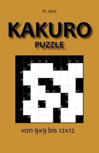 9783954975433: Kakuro Puzzle 9x9 bis 12x12 (German Edition)