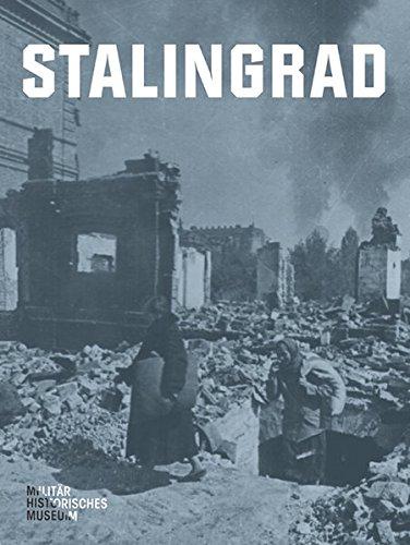 9783954980093: Stalingrad: Eine Ausstellung des Militärhistorischen Museums der Bundeswehr