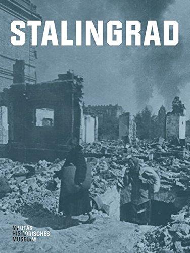 9783954980154: Stalingrad: Eine Ausstellung des Milit�rhistorischen Museums der Bundeswehr