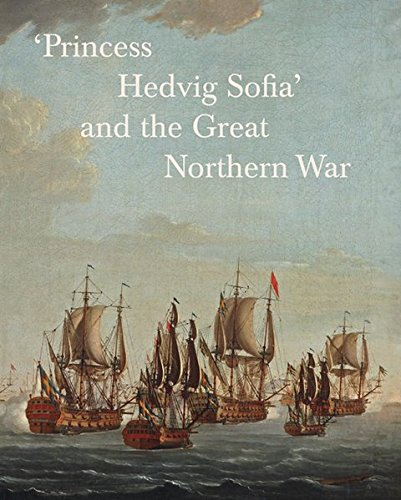 9783954981663: 'Princess Hedvig Sofia' and the Great Northern War