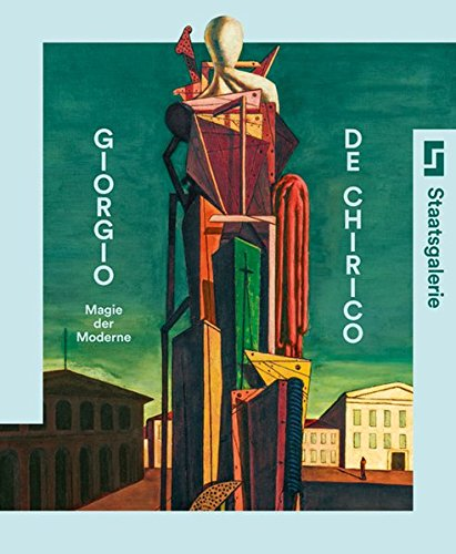 9783954982110: Giorgio de Chirico: Magie Der Moderne (German Edition)