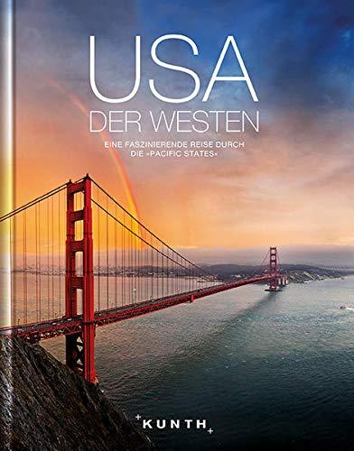 9783955040796: KUNTH Bildband USA - Der Westen: Eine faszinierende Reise durch die