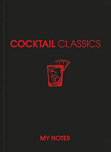 9783955041441: KUNTH MyNotes Cocktail Classics: Reisenotizen