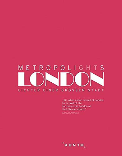 KUNTH Metropolights London Lichter einer großen Stadt