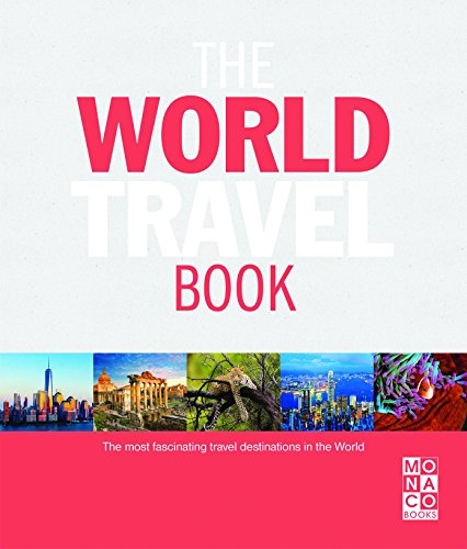 9783955043773: The World Travel Book: The Most Fascinating Travel Destinations in the World