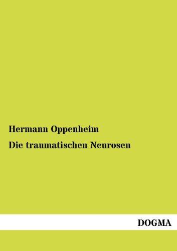 9783955070328: Die traumatischen Neurosen