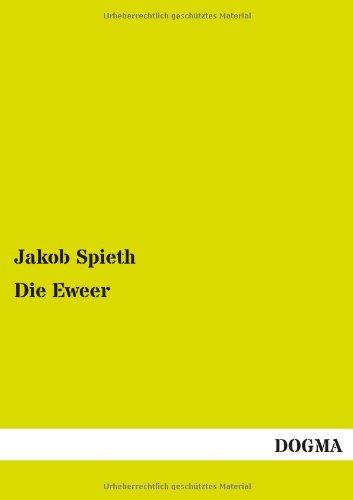 Die Eweer (Paperback): Jakob Spieth