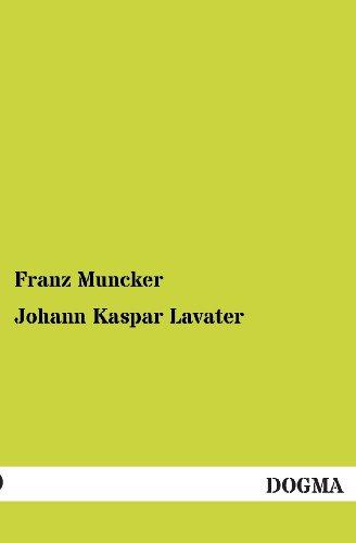 Johann Kaspar Lavater: Franz Muncker