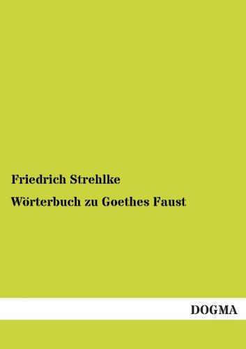 9783955071141: Wörterbuch zu Goethes Faust (German Edition)