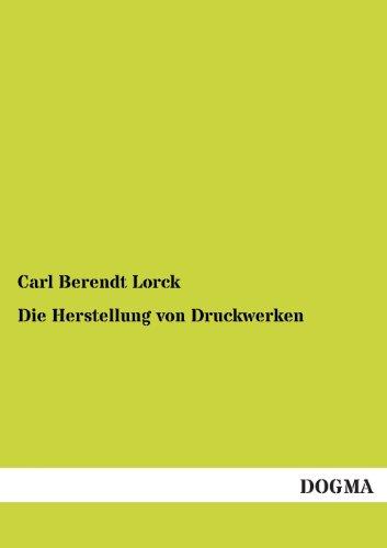 9783955071868: Die Herstellung von Druckwerken (German Edition)