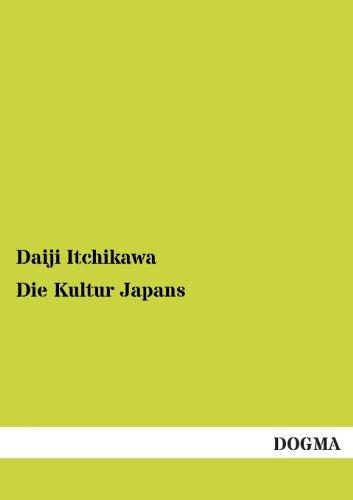 Die Kultur Japans (Paperback): Daiji Itchikawa