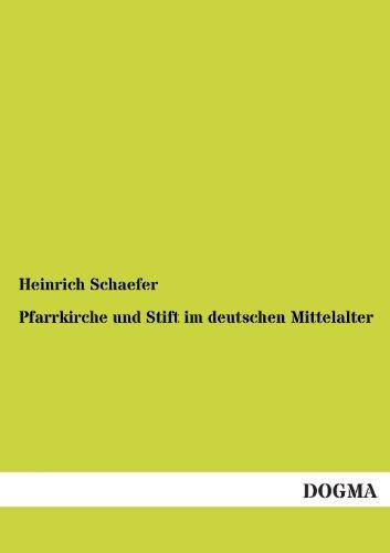9783955072896: Pfarrkirche und Stift im deutschen Mittelalter (German Edition)