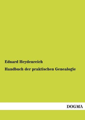9783955073060: Handbuch der praktischen Genealogie