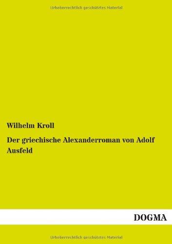 9783955074159: Der griechische Alexanderroman von Adolf Ausfeld